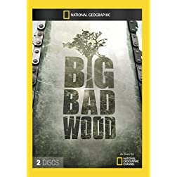 Big Bad Wood