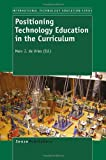 img - for Positioning Technology Education in the Curriculum book / textbook / text book