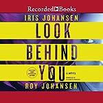 Look Behind You | Iris Johansen