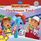 Handy Manny: Firehouse Tools (Disney Handy Manny) (1423110226) by Kelman, Marcy