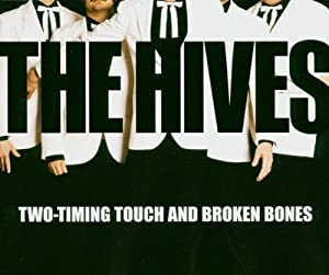 Two Timing Touch / Broken Bones