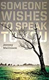 Someone Wishes to Speak to You