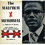 Malcolm X Memorial [Tribute in