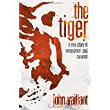 The Tigerby John Vaillant