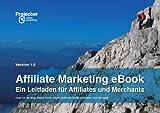 Affiliate Marketing eBook - Ein Leitfaden für Affiliates und Merchants