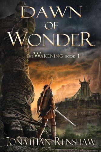 Dawn of Wonder (The Wakening) (Volume 1)