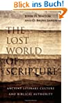 The Lost World of Scripture: Ancient...