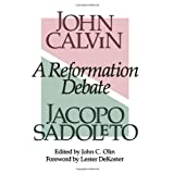 A Reformation Debate ~ John Calvin