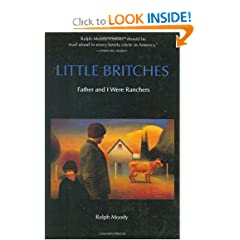 Little Britches: Father and I Were Ranchers by Ralph Moody
