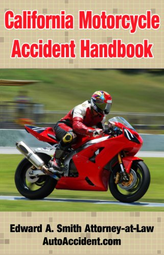 Book: California Motorcycle Accident Handbook by Edward Smith