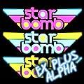 Starbomb Ex Plus Alpha [Explicit]