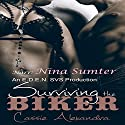 Surviving the Biker: Motorcyle Club Romance Audiobook by Cassie Alexandra Narrated by Nina Sumter