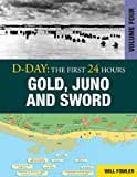 D-Day: Gold, Juno and Sword (D-Day: The First 24 Hours)