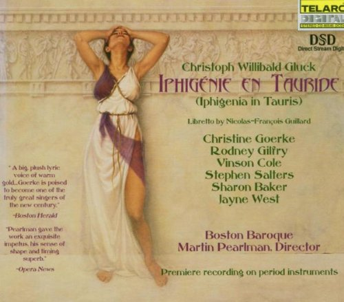 Gluck - Iphigenie en Tauride (Iphigenia in Tauris): Boston Baroque - Premiere recording on period instruments
