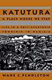 Katutura: A Place Where We Stay (Ohio RIS Africa Series)