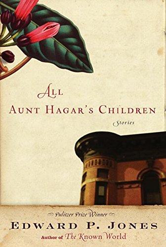 All Aunt Hagar's Children, Jones, Edward P.