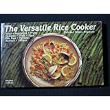The Versatile Rice Cooker (Nitty Gritty Cookbooks)