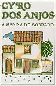 Menina do Sobrado, A: GANIER: 9788571750456: Amazon.com: Books
