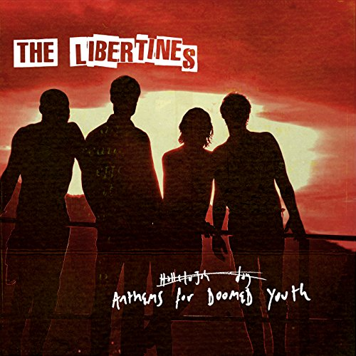 The Libertines-Anthems For Doomed Youth-Deluxe Edition-CD-FLAC-2015-CHS Download