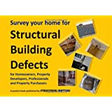 Survey Your Home for Structural Building Defects: For Homeowners, Property Developers, Professionals and Property Purchasersby Chris Jenner