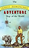 img - for Ernest Hemingway Adventure Map of the World by Silverman, Aaron, Maguire, Molly (1986) Paperback book / textbook / text book