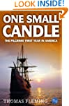 One Small Candle: The Pilgrims' First...