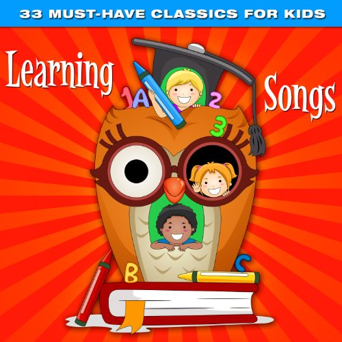 33 Must-Have Classics for Kids: Learning Songs
