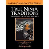 The Ninpiden - True Ninja Traditions: And the Unknown Ninja Scrollby Antony Cummins