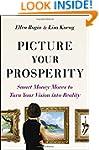 Picture Your Prosperity: Smart Money...
