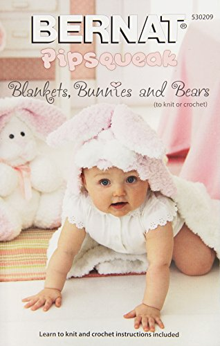 Spinrite Bernat Knitting and Crochet Patterns, Blankets, Bunnies and Bears Pipsqueak - 1