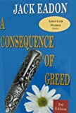 img - for A Consequence of Greed (American Drama) book / textbook / text book