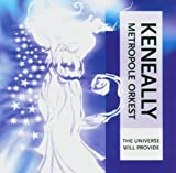The Universe Will Provide by Mike Keneally (2004-10-25)