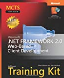 MCTS Self-Paced Training Kit (Exam 70-528): Microsoft® .NET Framework 2.0 Web-Based Client Development