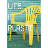 "Life in Plastic: Documentaryvon ""Bertram Verhaag"""