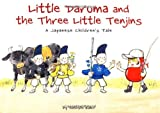 img - for Little Daruma and the Three Little Tenjins: A Japanese Children's Tale (Little Daruma Series) book / textbook / text book