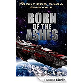 "Ep.#11 - ""Born of the Ashes"" (The Frontiers Saga) (English Edition)"