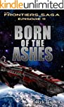 "Ep.#11 - ""Born of the Ashes"" (The Fro..."