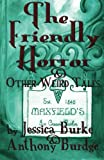 The Friendly Horror and Other Weird Tales