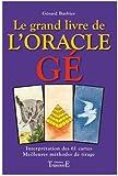 echange, troc Gérard Barbier - Le grand livre de l'oracle Ge (cartes non fournies)