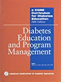 img - for A Core Curriculum for Diabetes Education: Diabetes Education And Program Management book / textbook / text book