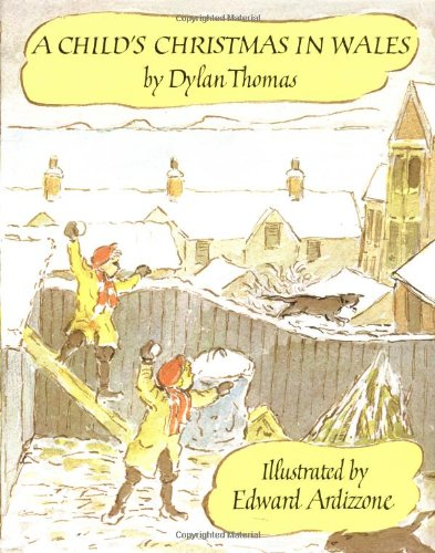 A Child's Christmas in Wales (Godine Storyteller), Dylan Thomas