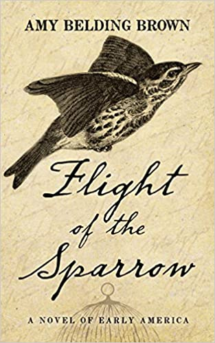 Flight of the Sparrow: A Novel of Early America (Thorndike Press Large Print Christian Historical Fiction)