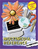 img - for Multimedia Reference for Writers book / textbook / text book