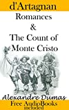 Image of d'Artagnan Romances & The Count of Monte Cristo: by Alexandre Dumas (FREE AudioBooks)