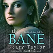 The Bane: The Eden Trilogy, Book 1 | Keary Taylor