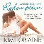 Redemption: A Golden Beach Novel | Kim Loraine
