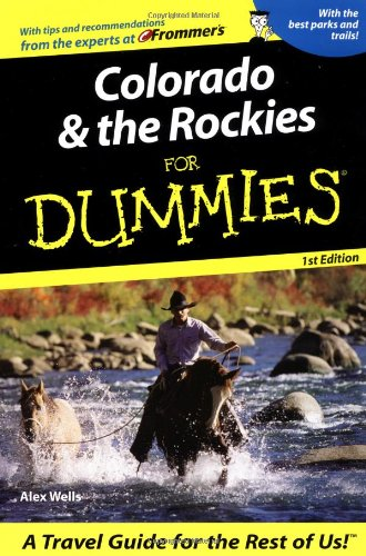 Colorado & The Rockies For Dummies (Dummies Travel) front-1034674