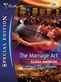 The Marriage Act (Silhouette Special Edition)