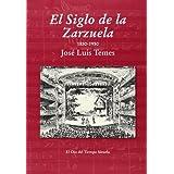 El Siglo de la Zarzuela