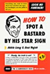 How to Spot a Bastard by His Star Sig...
